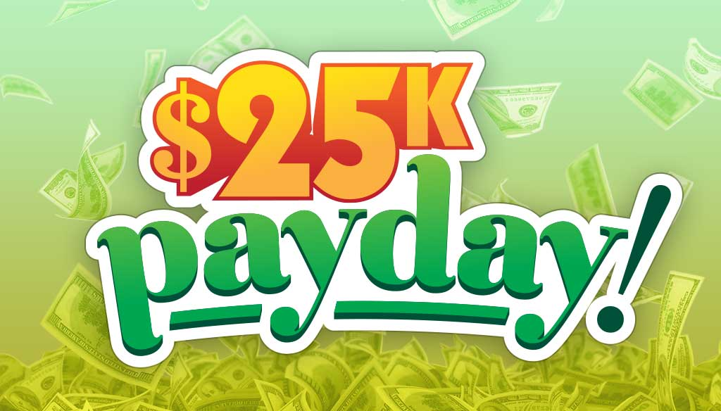 25k Contest 25k Payday