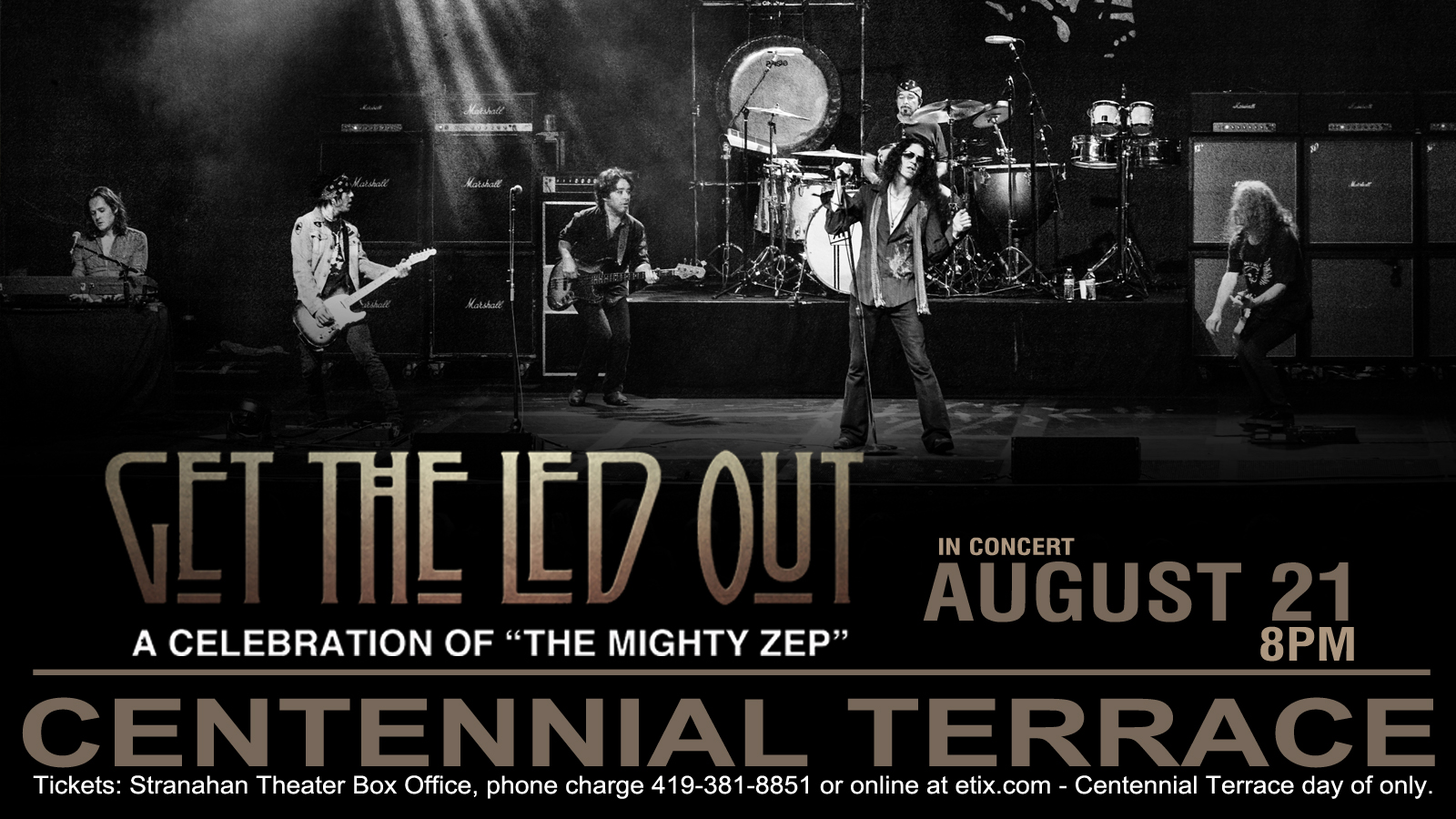 Get The Led Out – Centennial Terrace – August 21st
