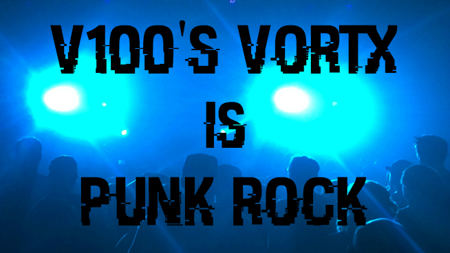 This Week Inside The Vortx – Punk Rock