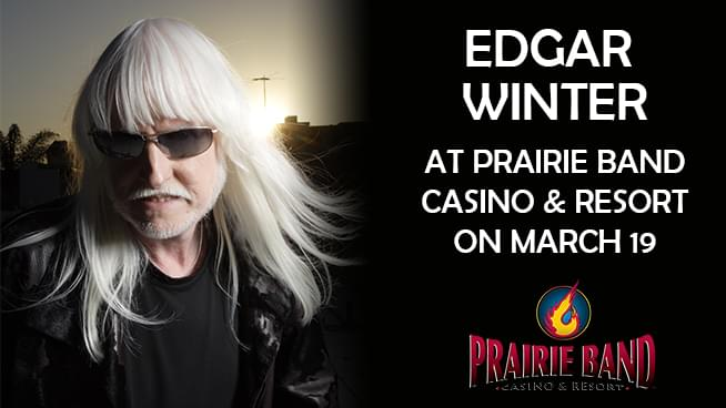 Win tickets to see Edgar Winter at Prairie Band Casino