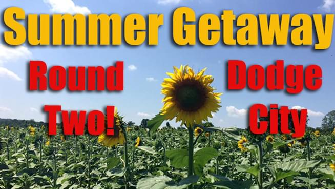 Summer Getaway: Dodge City Edition!