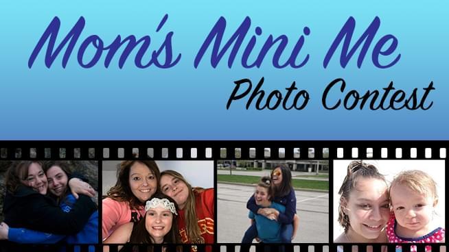 Mom's Mini-Me Contest