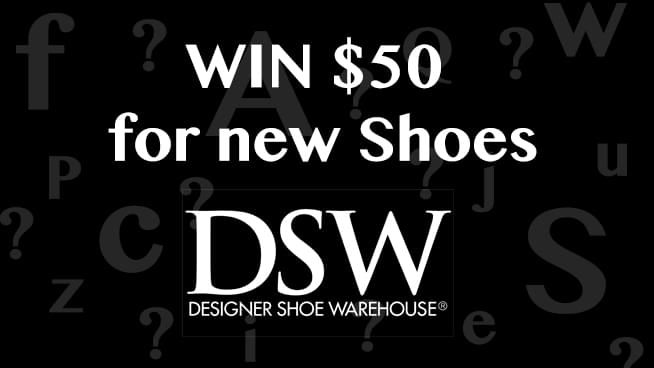 Know your ABC's of Shoes to win a DSW gift card!
