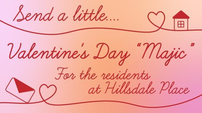 "Send a Little Valentine's Day ""Majic"" to Hillsdale Residents"