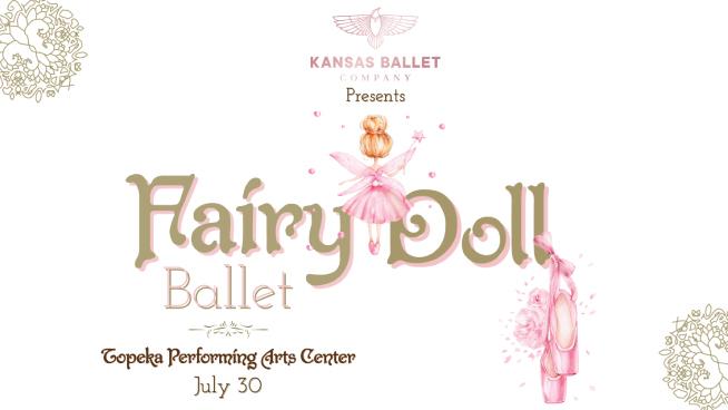 Win Tickets to Kansas Ballet's Fairy Doll Ballet