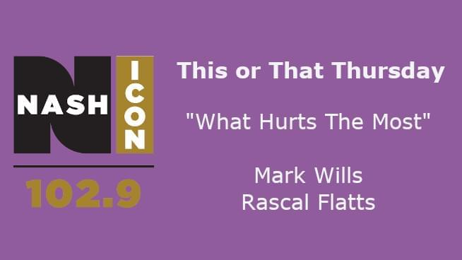 This Or That Thursday: Mark Wills Or Rascal Flatts