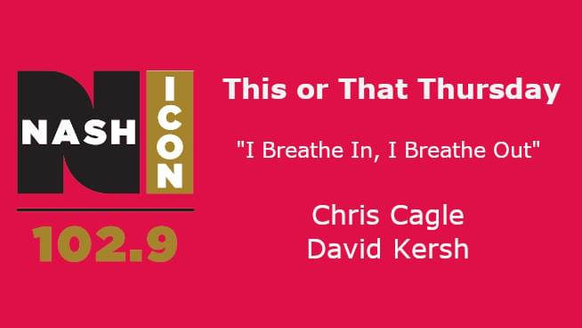 This Or That Thursday: Chris Cagle Or David Kersh
