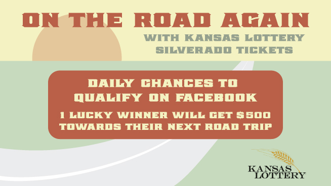 On The Road Again with Kansas Lottery Silverado Tickets