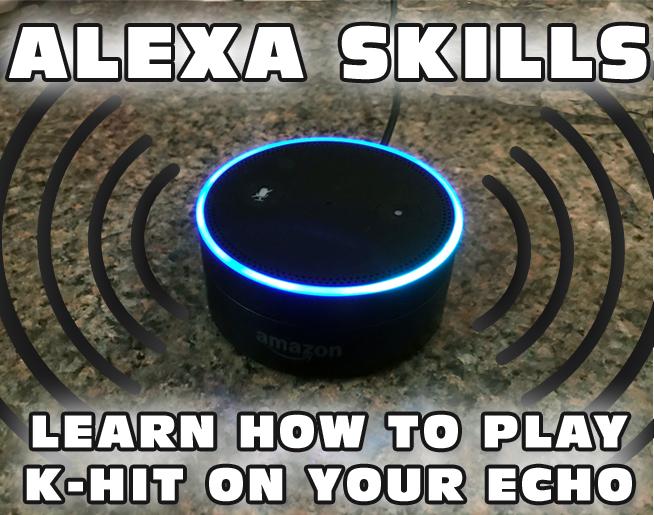 Listen to K-HIT 107-5 on your Amazon Echo!