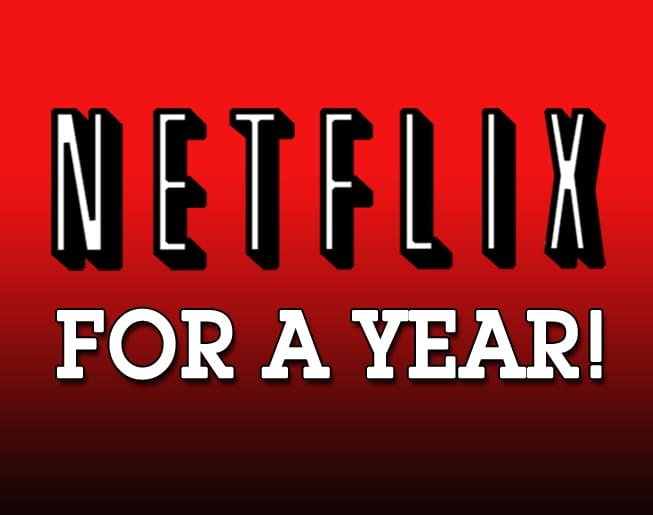 Win Free Netflix For A Year!