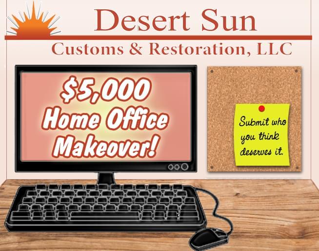 Desert Sun Customs Home Makeover