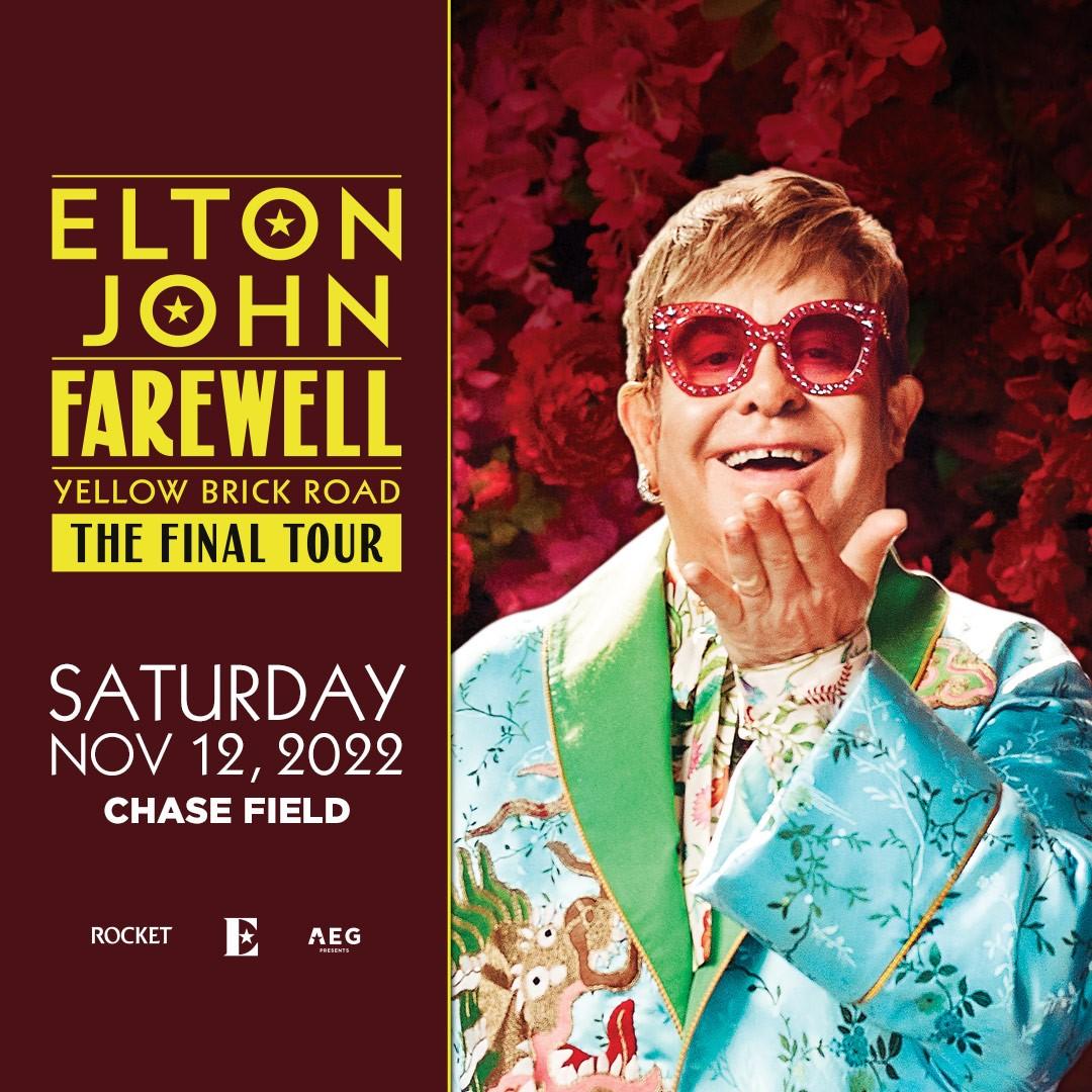 11/12: Elton John at Chase Field