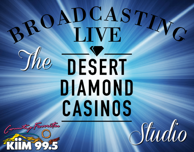 Broadcasting live from the Desert Diamond Casinos & Entertainment Studio