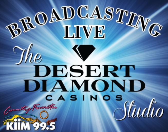 Broadcasting live from the Desert Diamond Casinos & Entertainment Studio