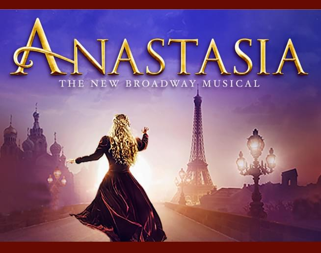 Win Tickets to Broadway in Tucson's Anastasia!