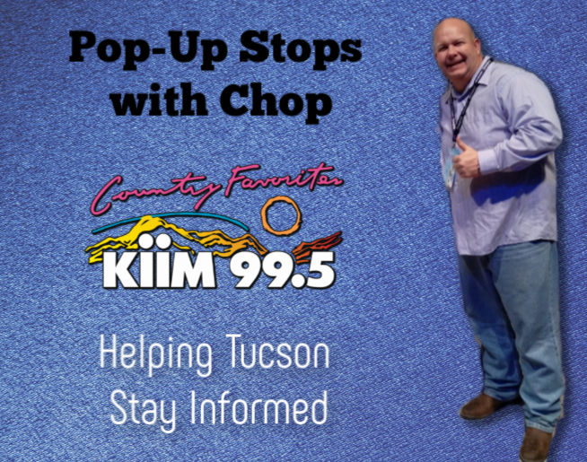 Pop Up Stops With Chop – Helping Tucson Stay Informed