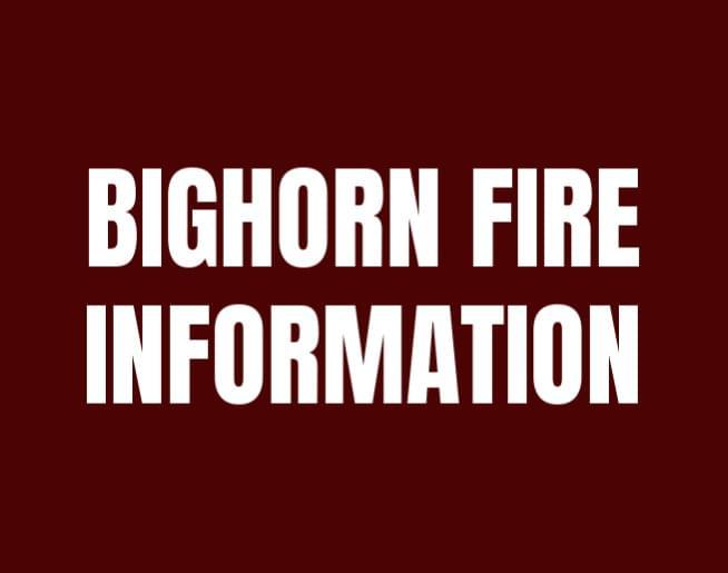 Bighorn Fire Information