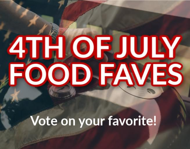 4th of July Food Faves