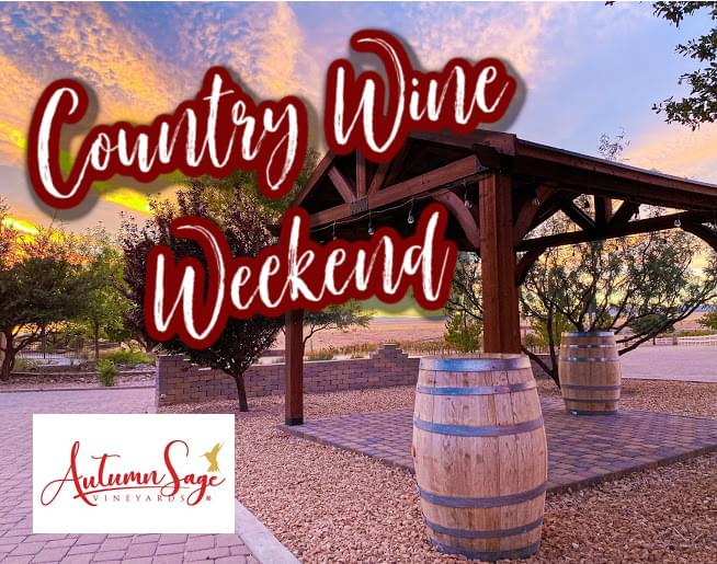 Country Wine Weekend!