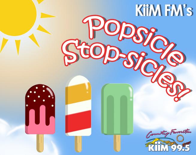 KiiM-FM Popsicle Stop-sicles!