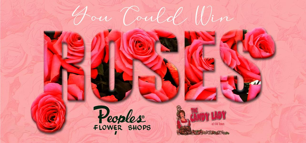 You Could Win Roses! – Official Rules