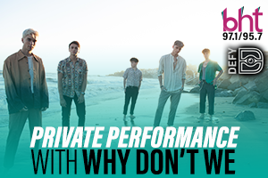 Private Performance with Why Don't We