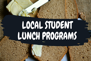 Local Student Lunch Programs