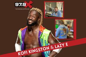 Lazy E Interview w/WWE Superstar Kofi Kingston