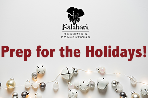 Kalahari Holiday Prep