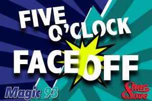Five O'Clock Face Off