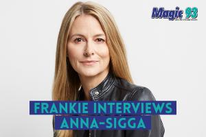 Frankie Interviews Anna-Sigga
