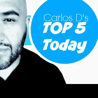 Carlos D's Top 5