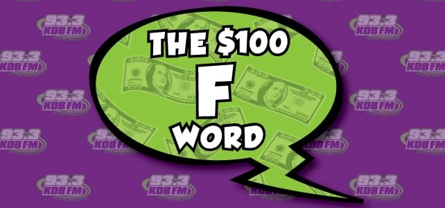 The $100 F Word