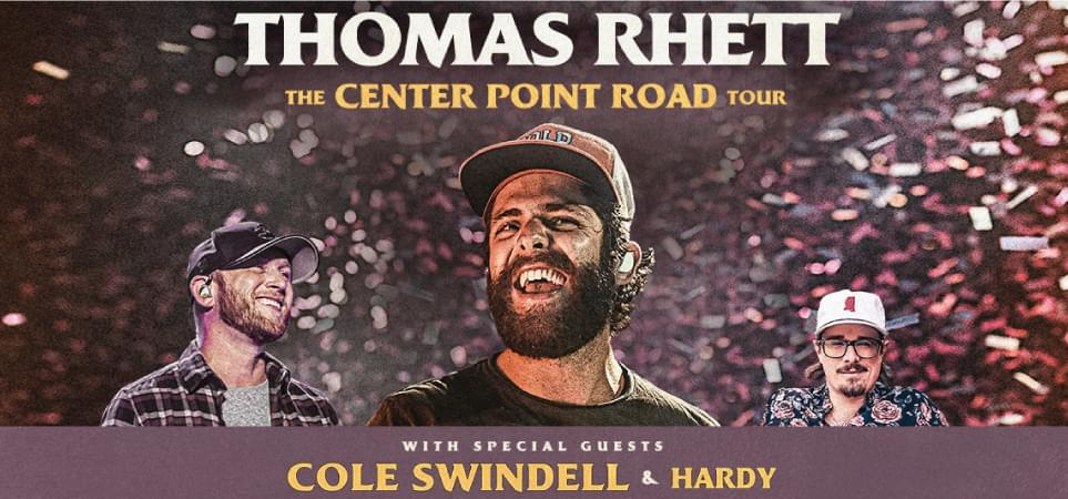 Thomas Rhett with special guest Cole Swindell and Hardy
