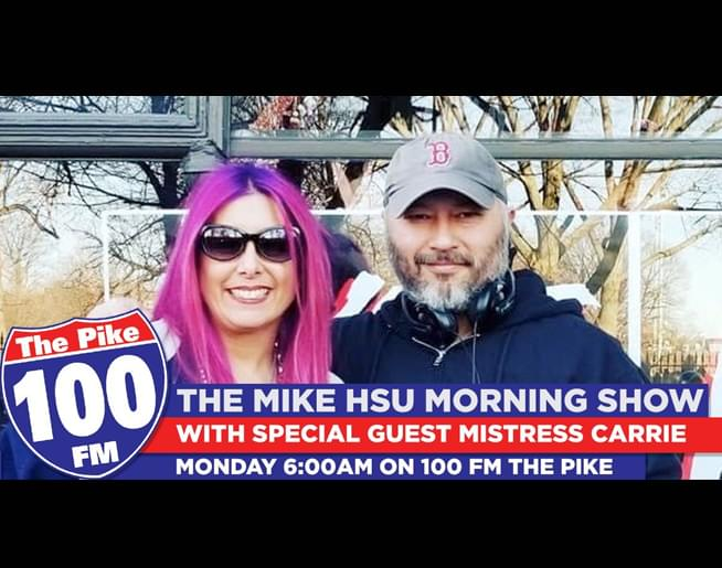 Mike Hsu's debut on 100 FM The Pike with special guest Mistress Carrie!