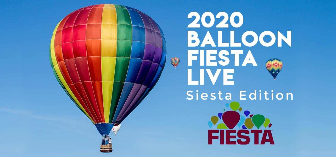 Balloon Fiesta Live! Siesta Edition