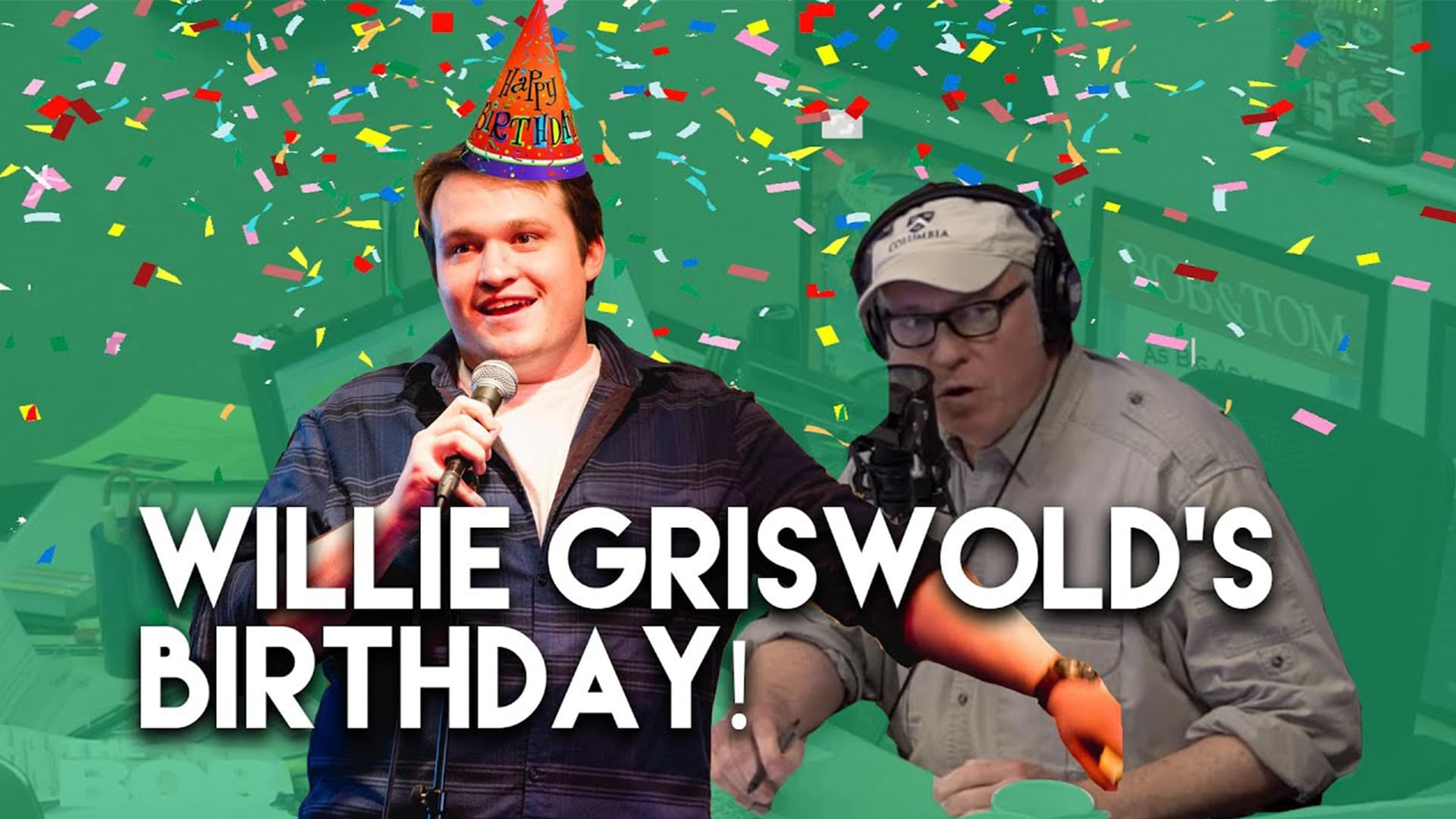 It's Willie Griswold's Birthday!