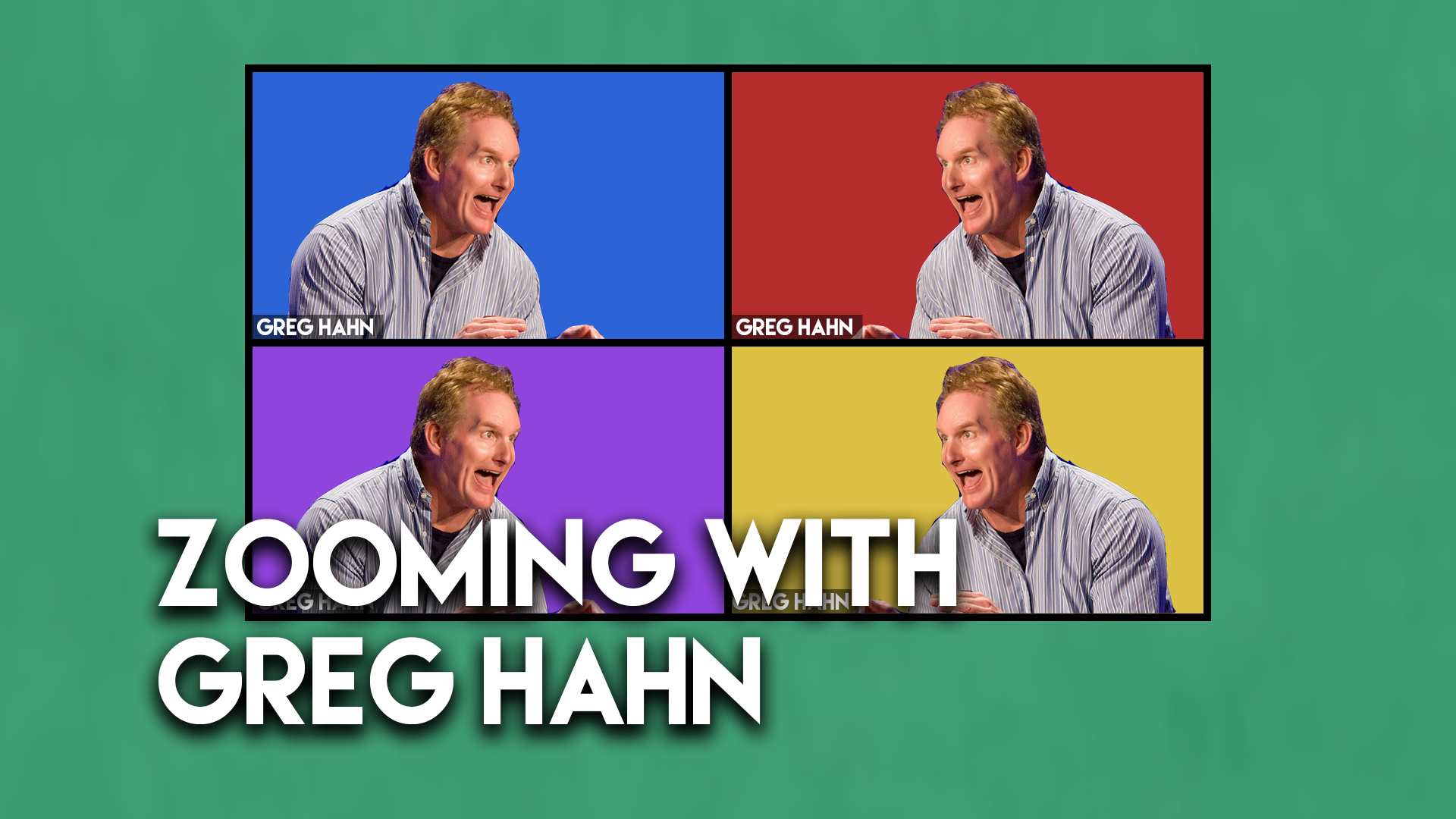 Zooming with Greg Hahn