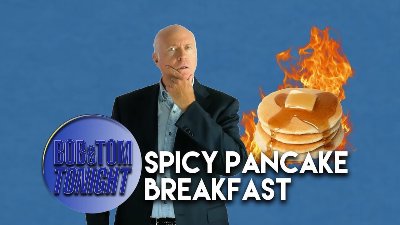 Spicy Pancake Breakfast | B&T Tonight