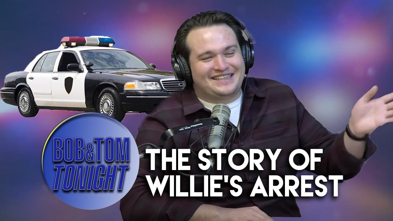 Willie's Arrest | B&T Tonight