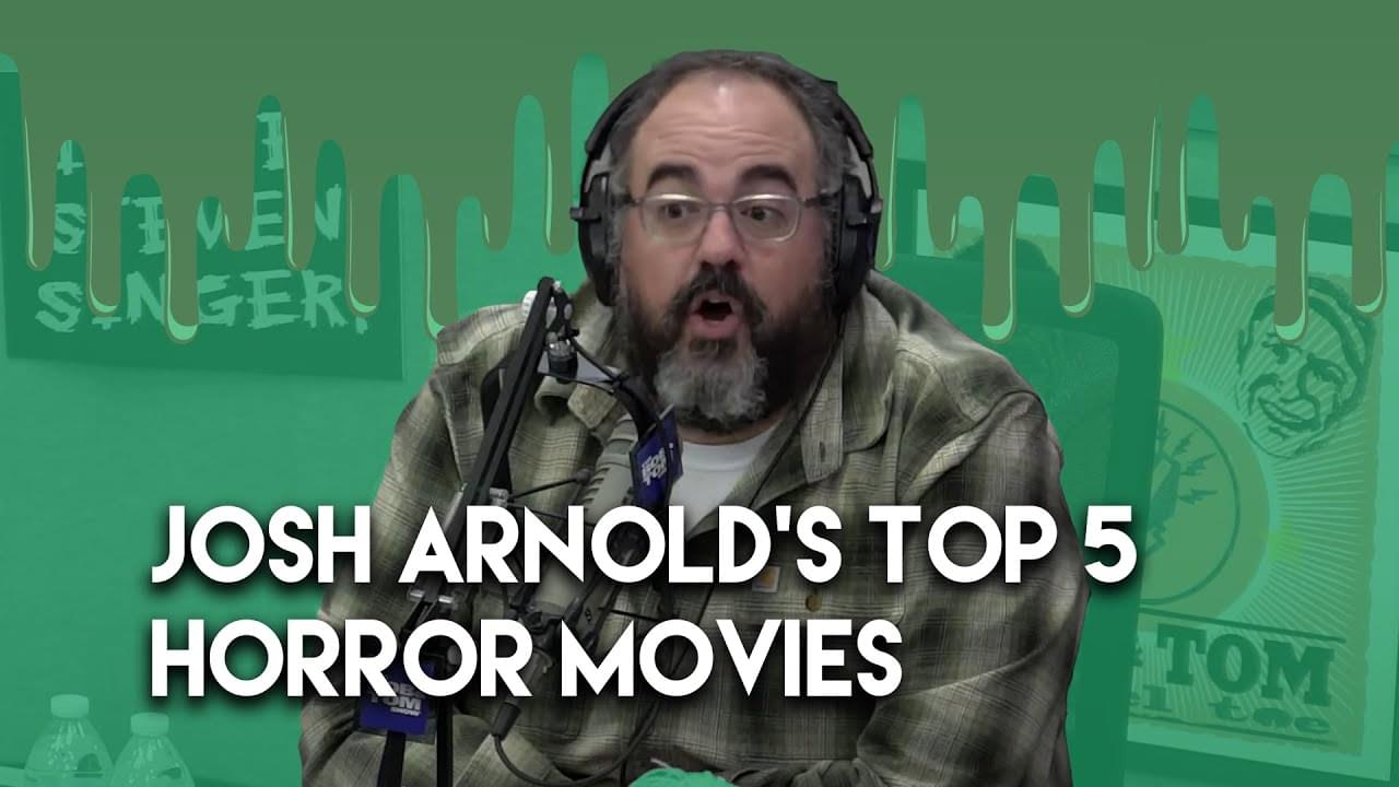 Josh Arnold's Top Five Scary Movies