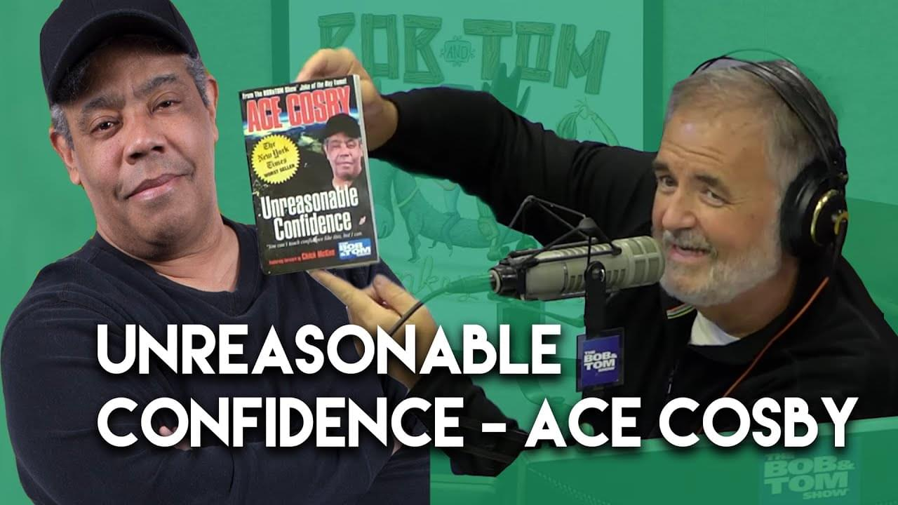 Unreasonable Confidence By Ace Cosby