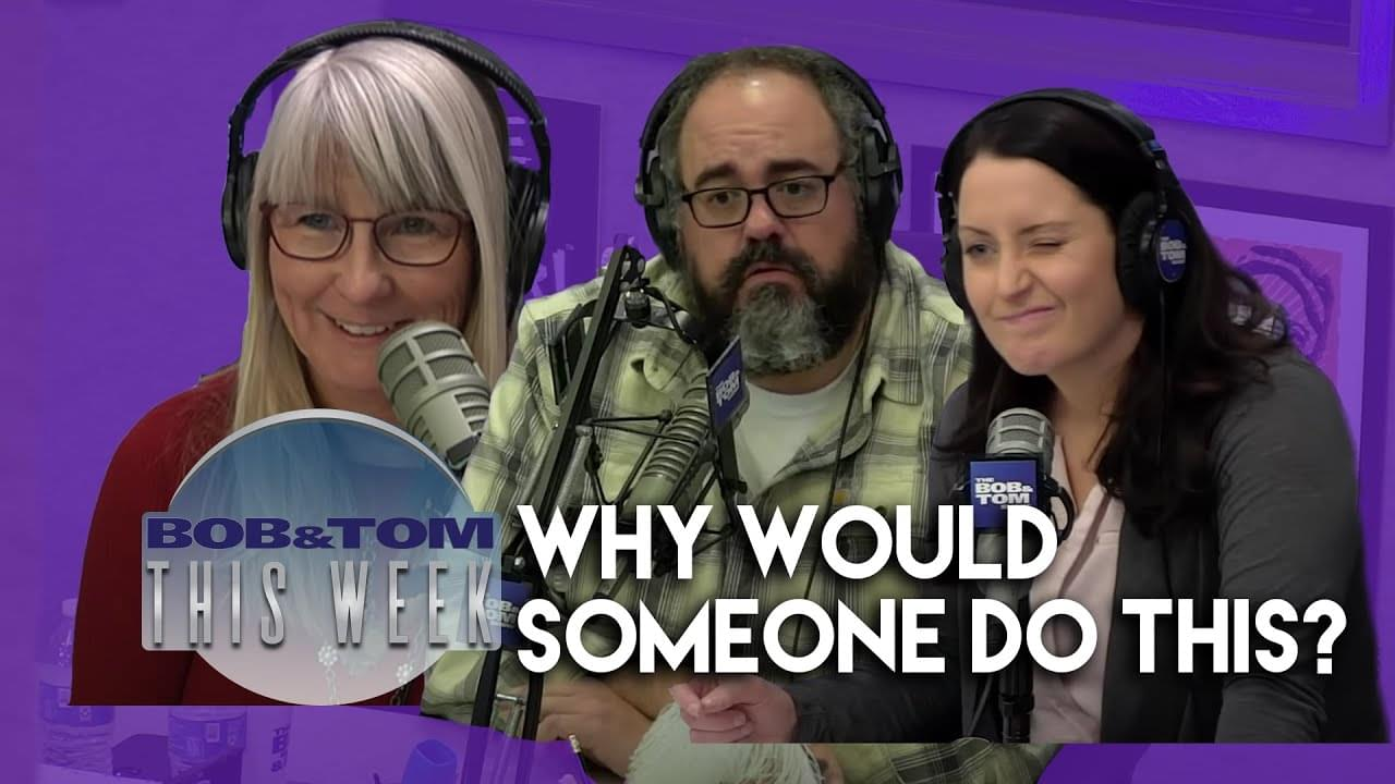 Why Would Someone Do This? | B&T This Week