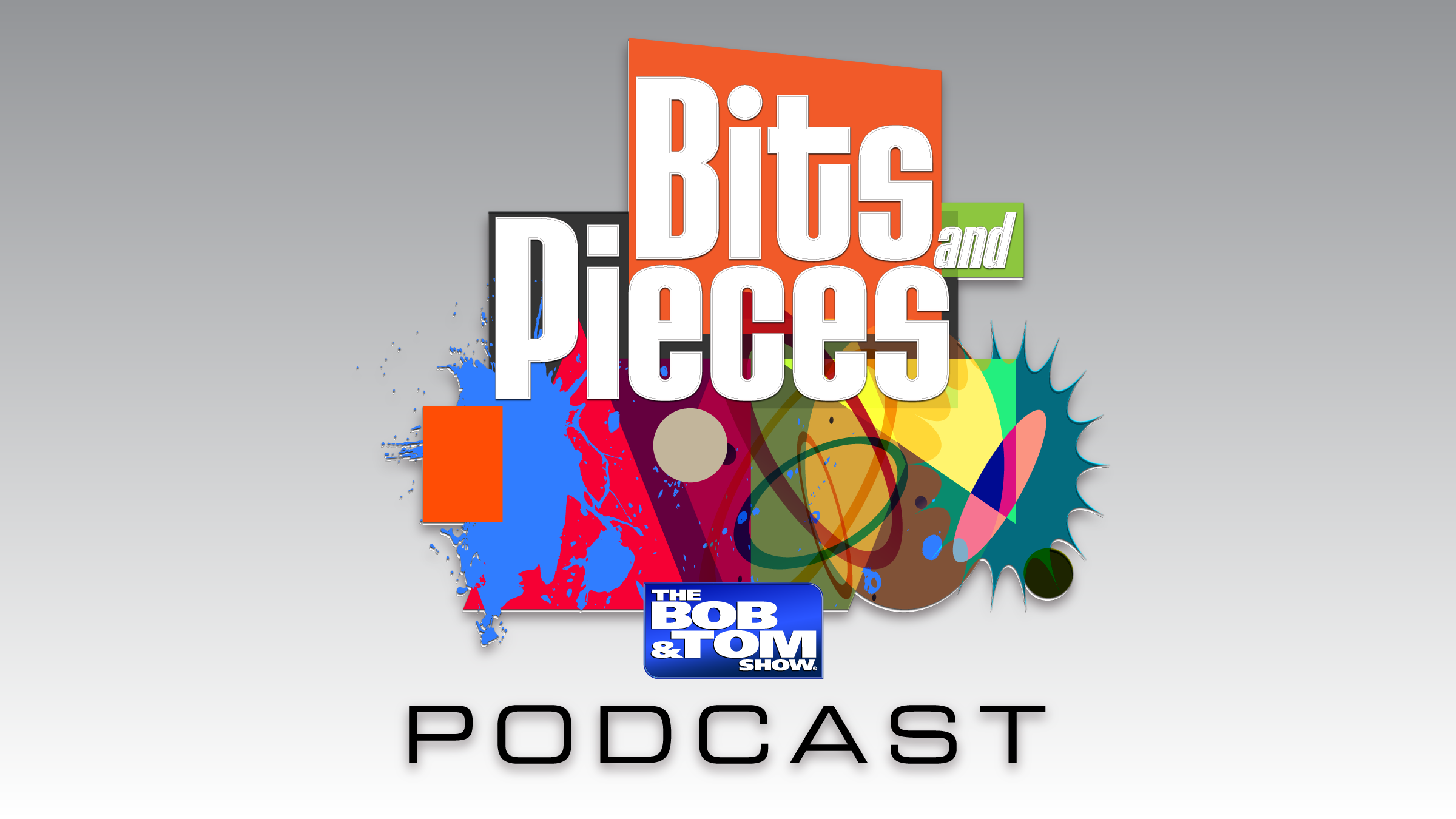 Bits & Pieces Podcast: Where's the Comedian?