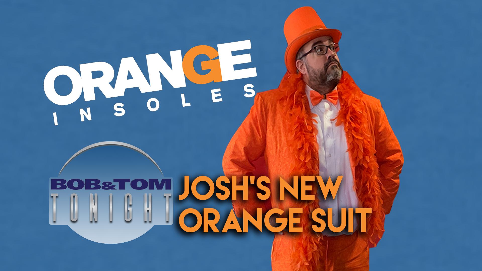 Josh's New Orange Suit   B&T Tonight