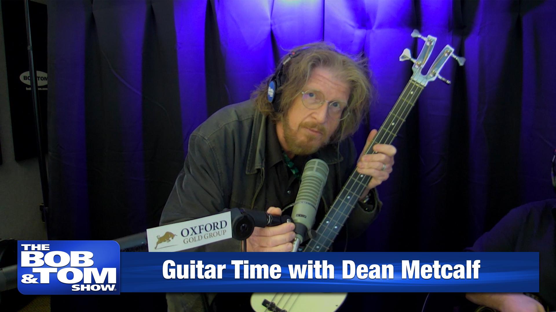 Guitar Time with Dean Metcalf