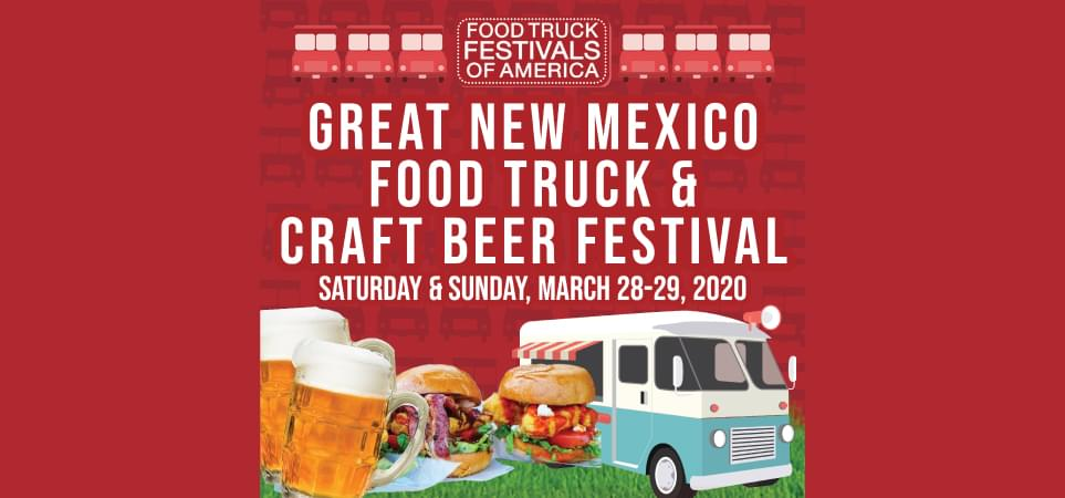 6th Annual Great New Mexico Food Truck & Craft Beer Festival