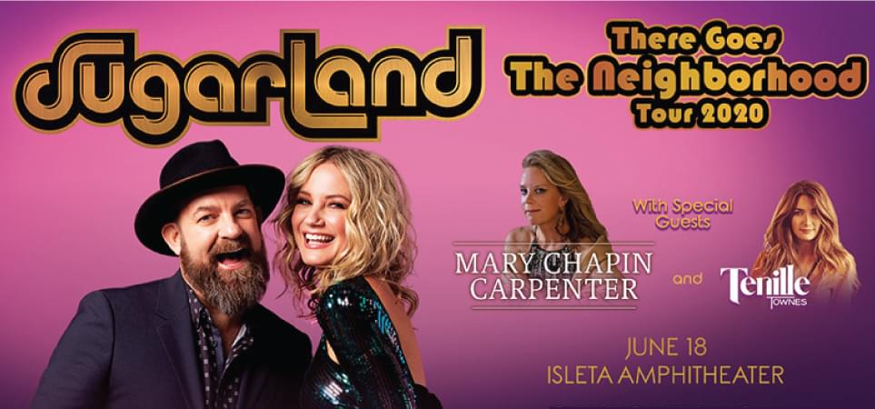 Sugarland with special guest Mary Chapin Carpenter and Tenille Townes