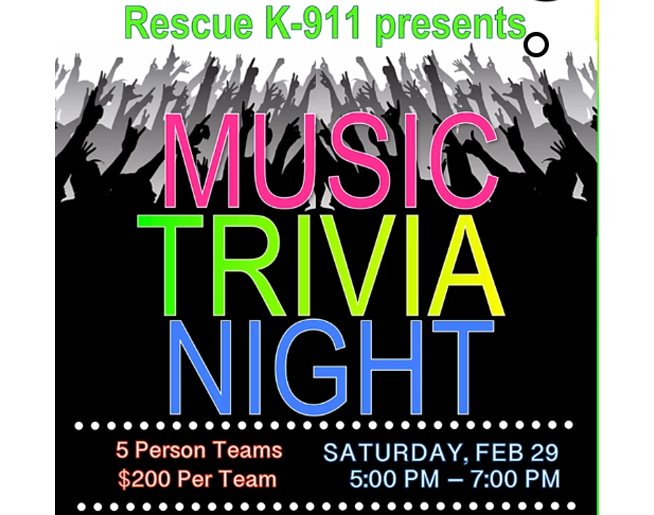 K-911 presents Music Trivia Night! Feb. 29th