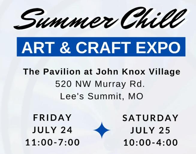 Summer Chill Art & Craft Expo – July 24 & 25